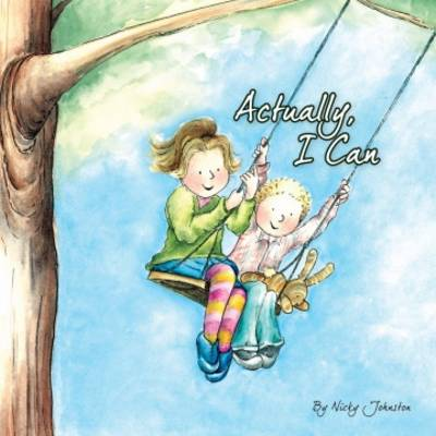 Actually, I Can by Nicky Johnston