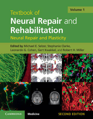 Textbook of Neural Repair and Rehabilitation by Michael Selzer