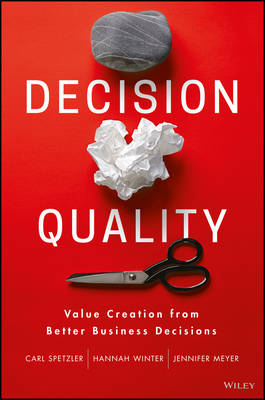 Decision Quality by Carl Spetzler