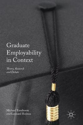 Graduate Employability in Context by Michael Tomlinson