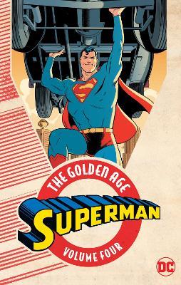 Superman The Golden Age Vol. 4 book