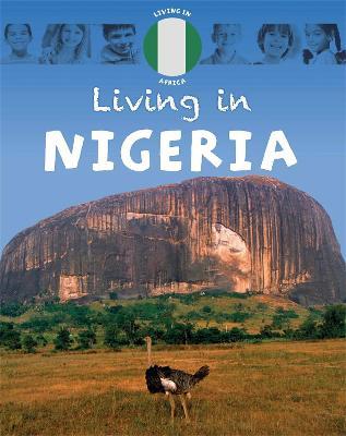 Living in Africa: Nigeria book