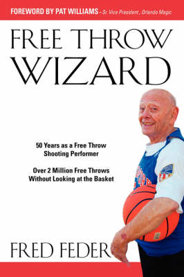 Free Throw Wizard by Fred Feder