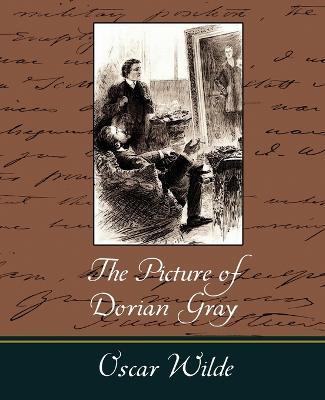 The Picture of Dorian Gray - Oscar Wilde by Oscar Wilde