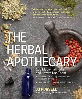 The Herbal Apothecary by J. J. Pursell