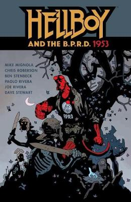 Hellboy & The B.p.r.d.: 1953 by Mike Mignola