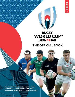 Rugby World Cup Japan 2019 (TM): The Official Book by Simon Collings