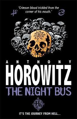 Night Bus by Anthony Horowitz