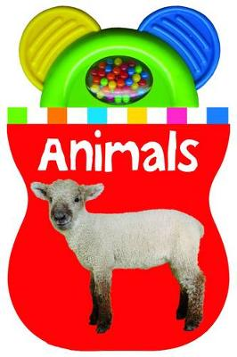 Animals: Baby Shaker Teethers by Roger Priddy