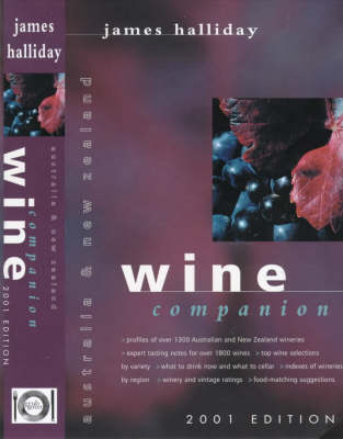 Australia and New Zealand Wine Companion: 2001 by James Halliday