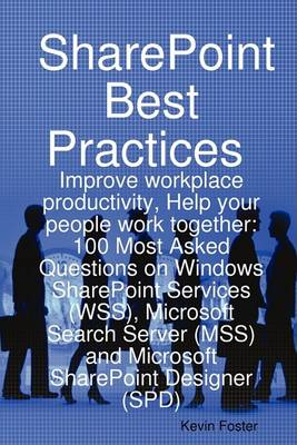 Sharepoint Best Practices by Kevin Foster