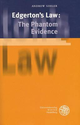 Edgerton's Law: The Phantom Evidence by Andrew Sihler