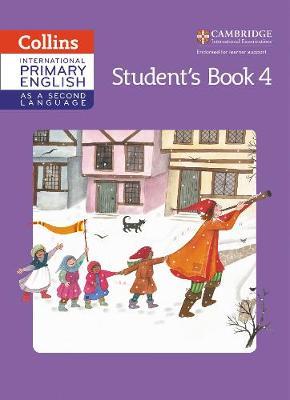 Cambridge Primary English as a Second Language Cambridge Primary English as a Second Language Student Book Stage 4 Student Book Stage 4 by Jennifer Martin