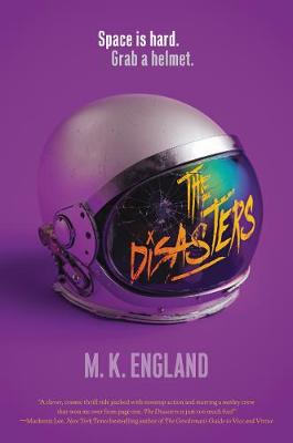 The The Disasters by M. K. England