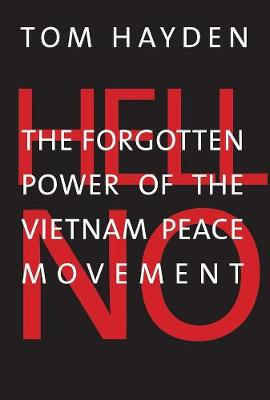 Hell No by Tom Hayden