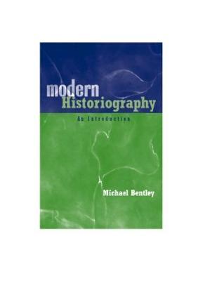 Modern Historiography book