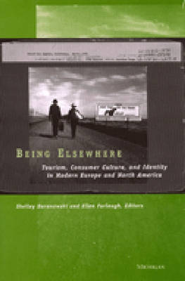 Being Elsewhere by Shelley Baranowski
