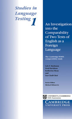 An Investigation into the Comparability of Two Tests of English as a Foreign Language by Lyle F. Bachman