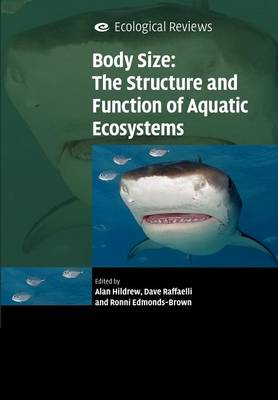 Body Size: The Structure and Function of Aquatic Ecosystems book