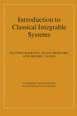 Introduction to Classical Integrable Systems by Olivier Babelon