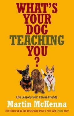 What's Your Dog Teaching You? book