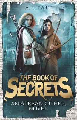 Book of Secrets by A. L Tait