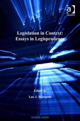 Legislation in Context by Luc J. Wintgens