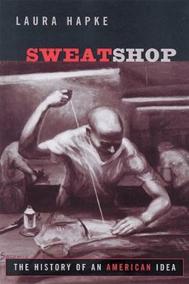 Sweatshop by Laura Hapke