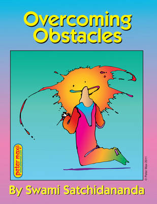 Overcoming Obstacles by Swami Satchidananda