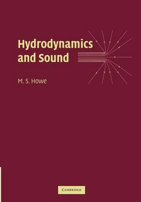 Hydrodynamics and Sound by M. S. Howe