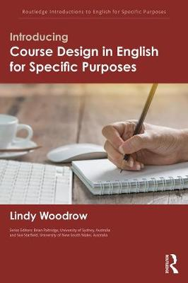 Introducing Course Design in English for Specific Purposes by Lindy Woodrow