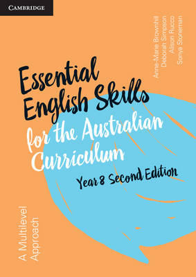 Essential English Skills for the Australian Curriculum Year 8 2nd Edition by Anne-Marie Brownhill