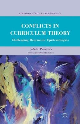 Conflicts in Curriculum Theory book