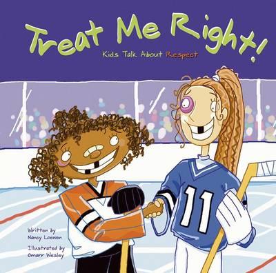 Treat Me Right! by Nancy Loewen