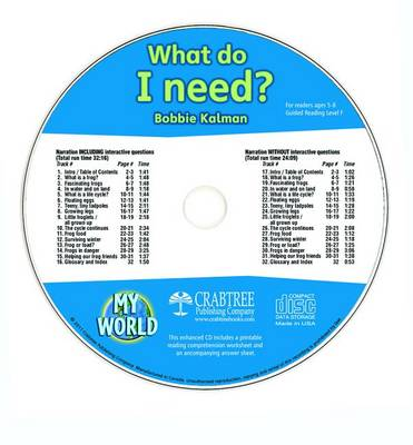 What Do I Need? - CD Only by Bobbie Kalman