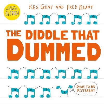 The Diddle That Dummed by Kes Gray