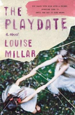 The Playdate by Louise Millar