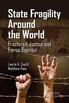 State Fragility Around the World by Laurie A. Gould