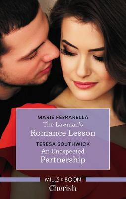 Cherish Duo: Her Forever Lawman / Unexpectedly His by Marie Ferrarella