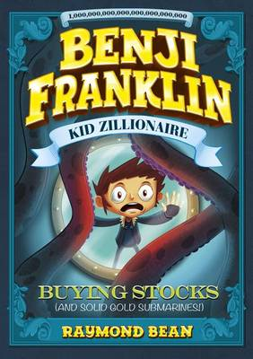 Buying Stocks (and Solid Gold Submarines!) by Raymond Bean