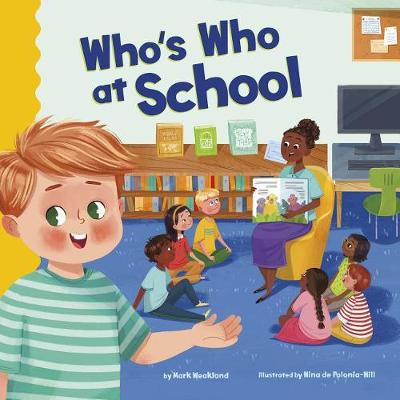 Who's Who at School by Mark Weakland
