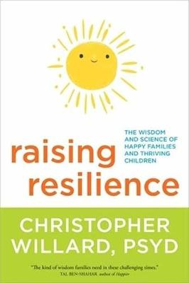 Raising Resilience by Christopher Willard