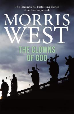 The Clowns of God by Morris West