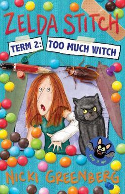 Zelda Stitch Term Two: Too Much Witch book