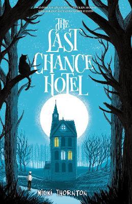 The Last Chance Hotel by Nicki Thornton