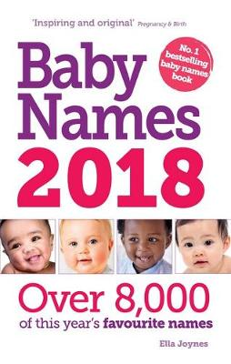 Baby Names 2018 by Ella Joynes