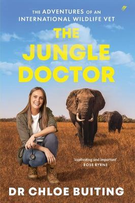 The Jungle Doctor: The Adventures of an International Wildlife Vet book