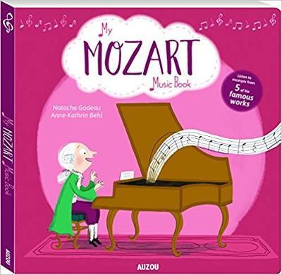 My Mozart Music Book by Natacha Godeau