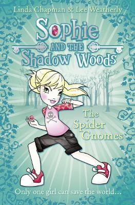 The Spider Gnomes by Linda Chapman