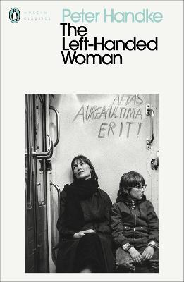 The Left-Handed Woman by Peter Handke